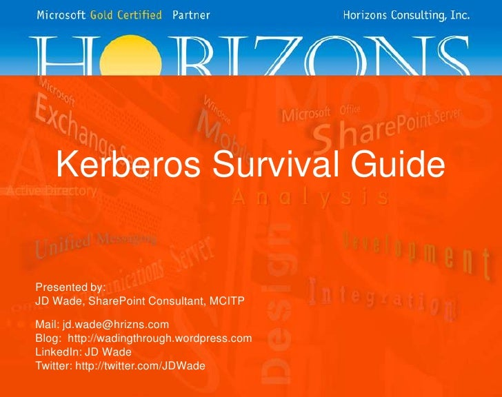 Kerberos survival guide - SPS Ozarks 2010