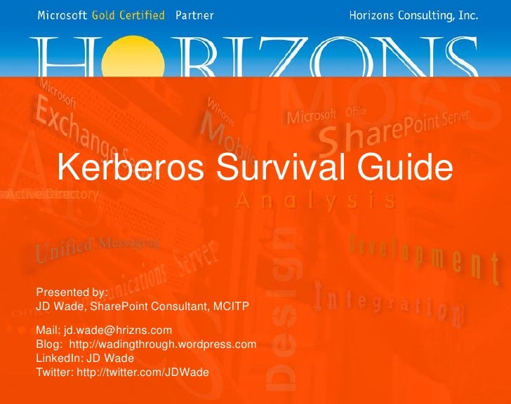 Kerberos survival guide
