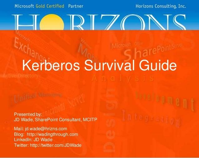 SharePoint Saturday Kansas City - Kerberos Survival Guide