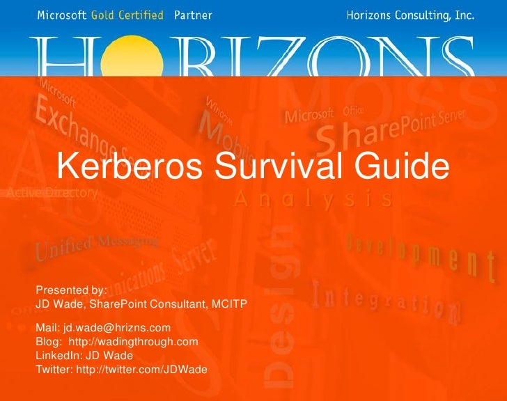 Kerberos Survival Guide - St. Louis Day of .Net