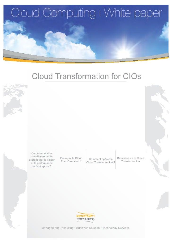 Cloud Transformation for CIOs   Comment opérer  une démarche de                         Pourquoi la Cloud     Comment opér...