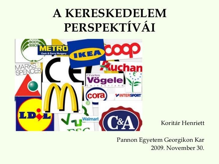 A kereskedelem perspektívái 2009