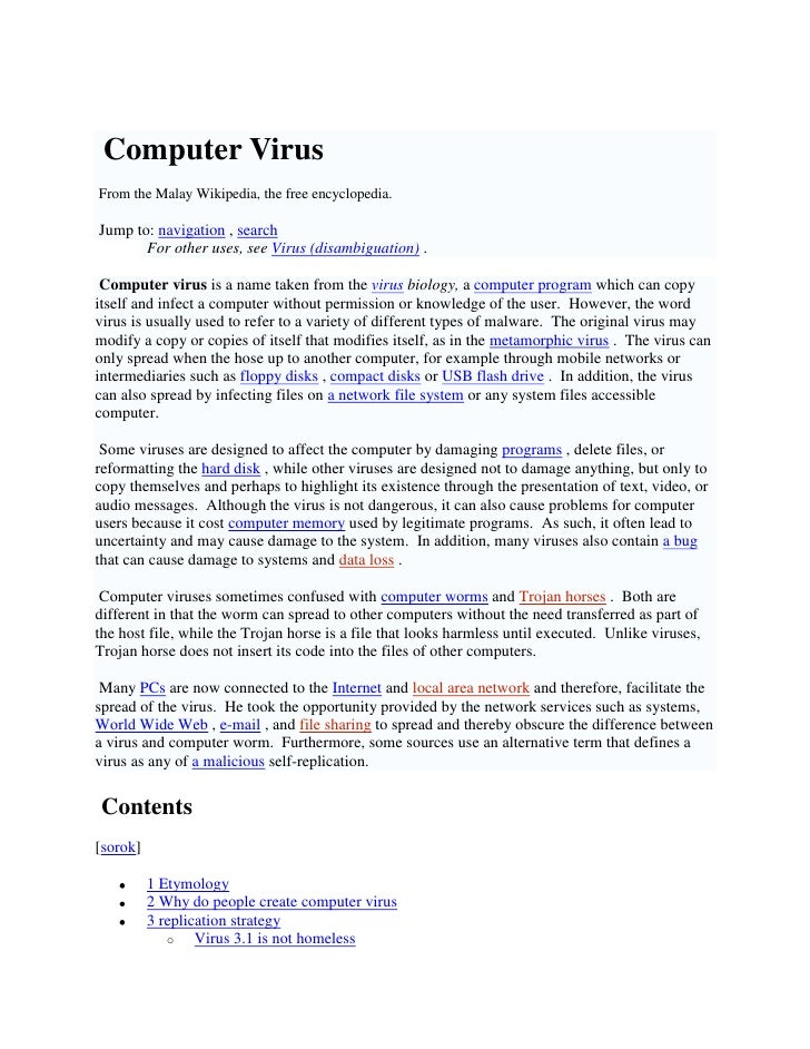 Virus komputer Computer Virus <br />Dari Wikipedia Bahasa Melayu, ensiklopedia bebas. From the Malay Wikipedia, the free e...