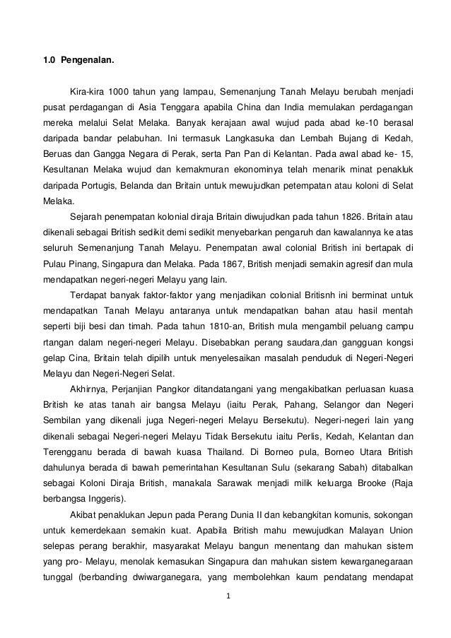 1 1.0 Pengenalan. Kira-kira 1000 tahun yang lampau, Semenanjung Tanah Melayu berubah menjadi pusat perdagangan di Asia Ten...