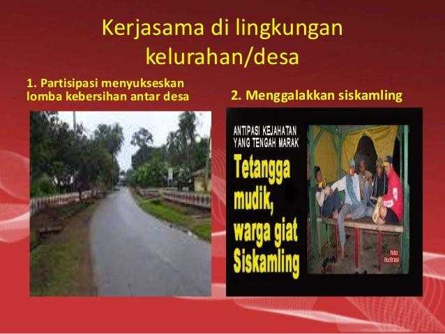 Kerja Sama Di Lingkungan Rumah Sekolah Dan