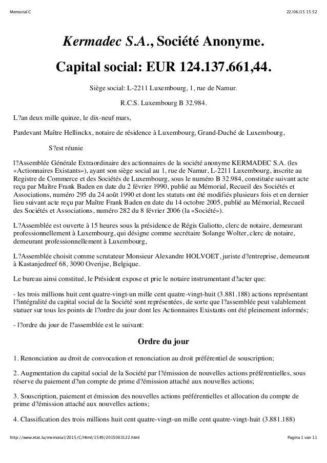 22/06/15 15:52Memorial C Pagina 1 van 11http://www.etat.lu/memorial/2015/C/Html/1549/2015063122.html Kermadec S.A., Sociét...