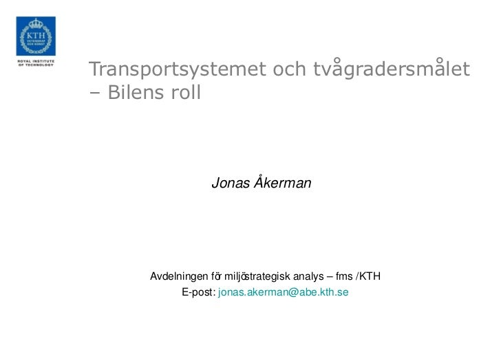 Transportsystemet och tvågradersmålet – Bilens roll