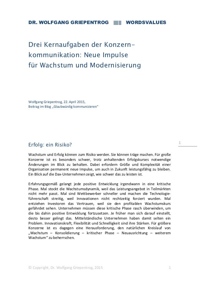 DR. WOLFGANG GRIEPENTROG |||||| WORDSVALUES © Copyright, Dr. Wolfgang Griepentrog, 2015 1 1 Drei Kernaufgaben der Konzern-...