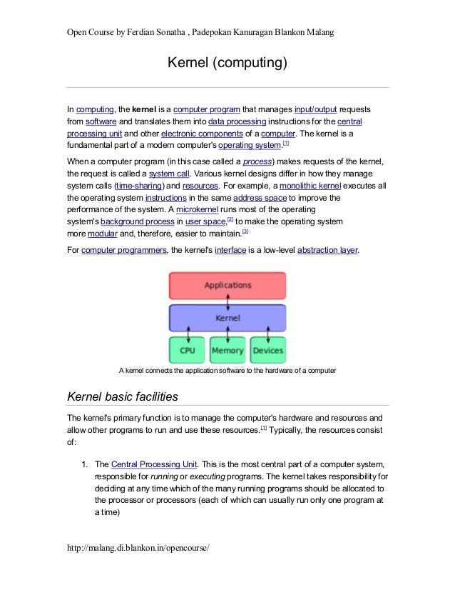 Open Course by Ferdian Sonatha , Padepokan Kanuragan Blankon Malang http://malang.di.blankon.in/opencourse/ Kernel (comput...