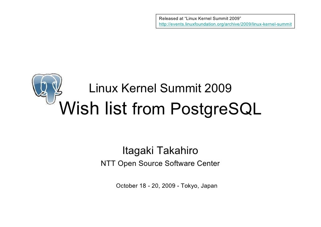 """Released at """"Linux Kernel Summit 2009""""                        http://events.linuxfoundation.org/archive/2009/linux-kernel-..."""