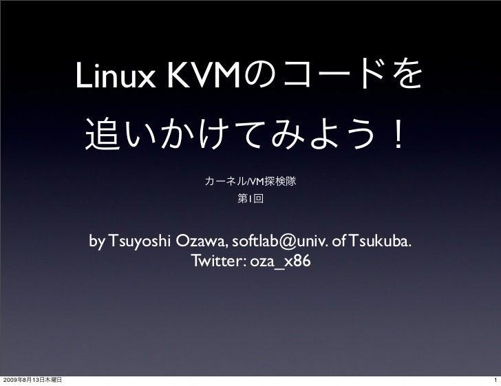 Linux KVM                                       /VM                                      1                    by Tsuyoshi ...