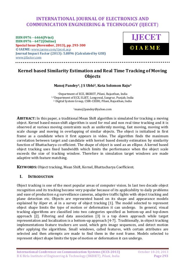 Kernel based similarity estimation and real time tracking of moving
