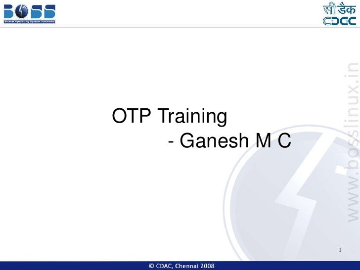 OTP Training  - Ganesh M C