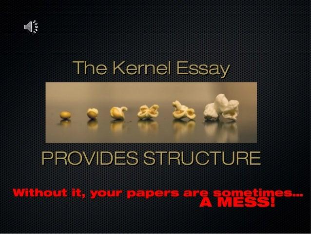 kernel essay Day one slides moretext structures for kernel essays  kernel essay planner  text structures  gretchen bernabei's essay structure ideas.