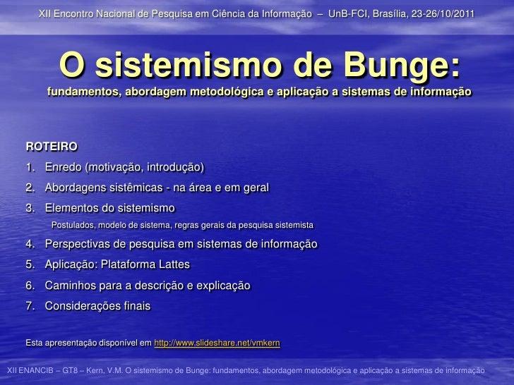 O sistemismo de Bunge: fundamentos, abordagem metodológica e aplicação a sistemas de informação