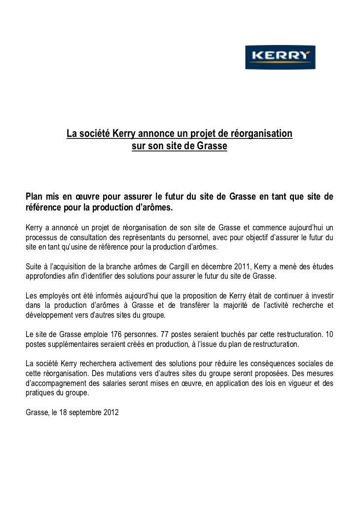 La société Kerry annonce un projet de réorganisation                            sur son site de GrassePlan mis en œuvre po...