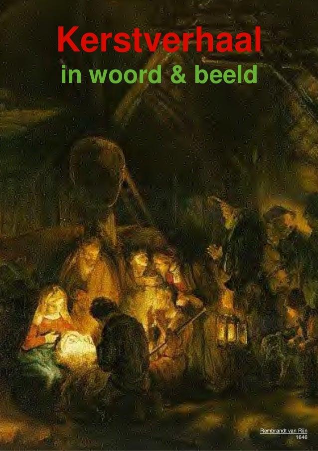 Kerstverhaal in woord & beeld met verhalen, schilderijen en beschouwingen over de geboorte van Jezus  Kerstverhaal in woor...