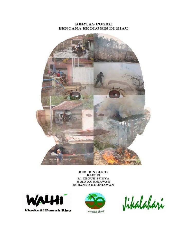 Kertas Posisi Bencana Ekologis Riau