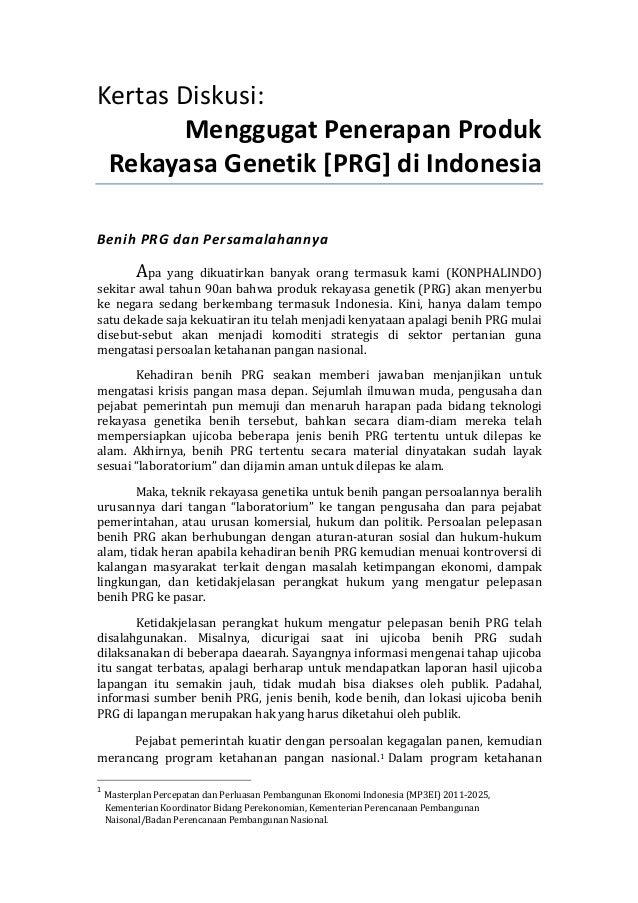 Kertas Diskusi:           Menggugat Penerapan Produk  Rekayasa Genetik [PRG] di Indonesia  Benih P...