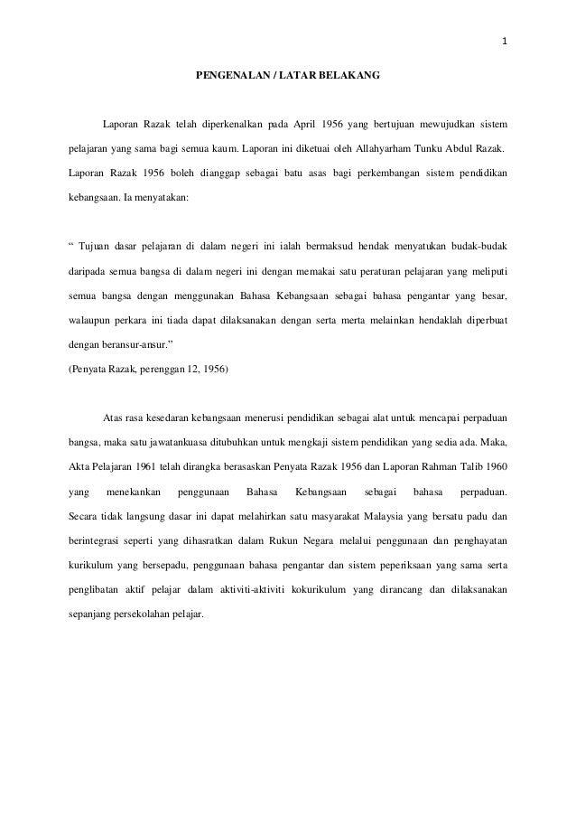 1 PENGENALAN / LATAR BELAKANG Laporan Razak telah diperkenalkan pada April 1956 yang bertujuan mewujudkan sistem pelajaran...