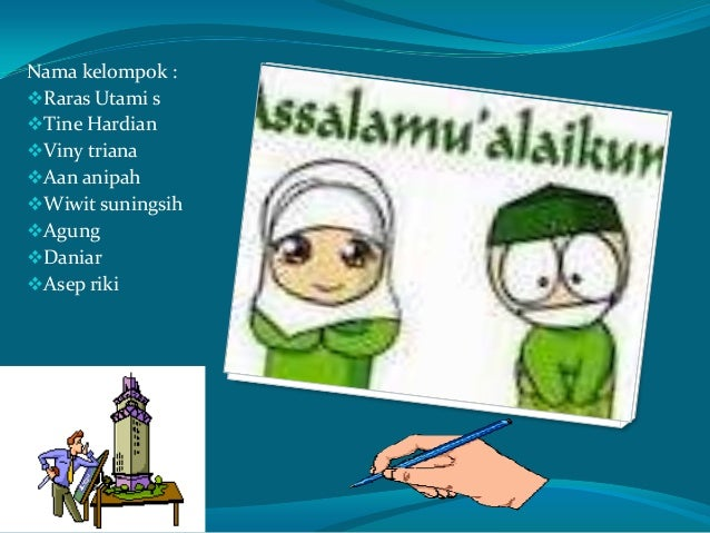 Nama kelompok : Raras Utami s Tine Hardian Viny triana Aan anipah Wiwit suningsih Agung Daniar Asep riki