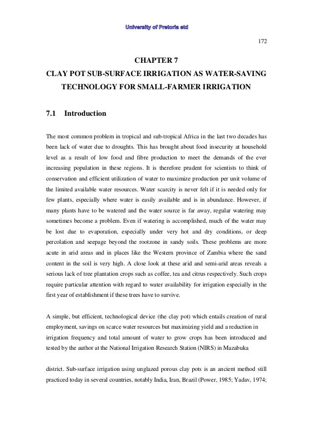 172 CHAPTER 7 CLAY POT SUB-SURFACE IRRIGATION AS WATER-SAVING TECHNOLOGY FOR SMALL-FARMER IRRIGATION 7.1 Introduction The ...