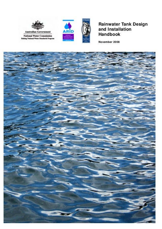 MPMSAA Rainwater Tank Design and Installation Handbook 2008 Rainwater Tank Design and Installation Handbook November 2008