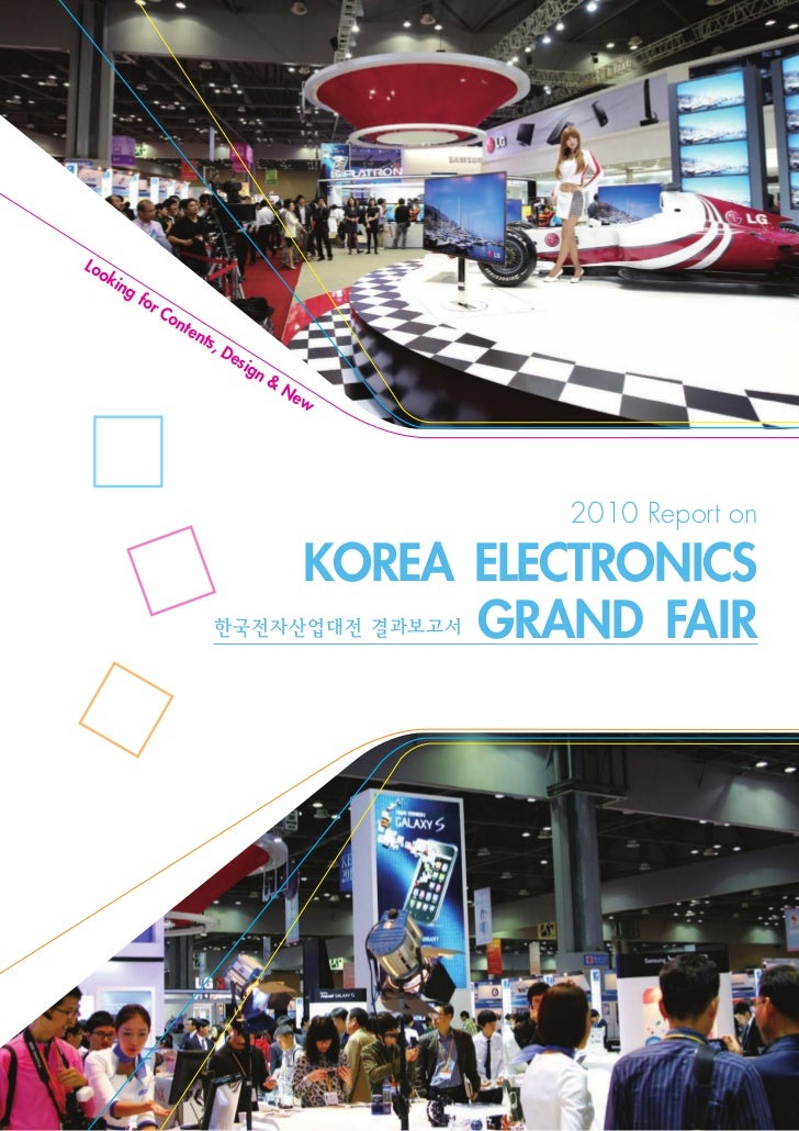 Report on Korea Electronics Grand Fair 2010