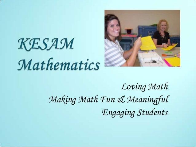Loving Math Making Math Fun & Meaningful Engaging Students
