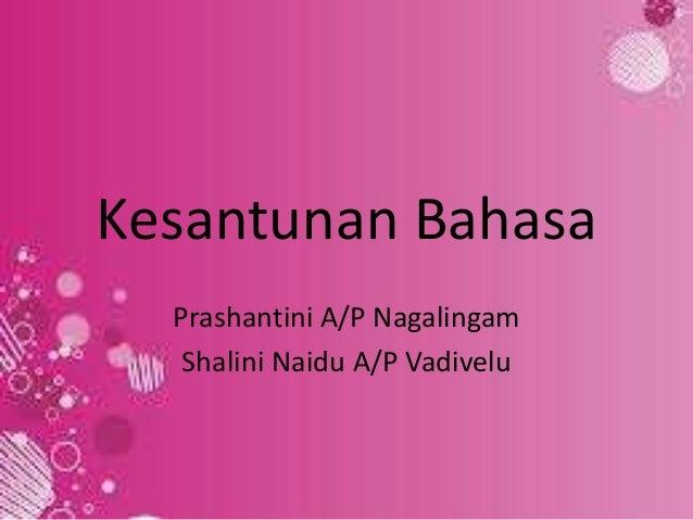 Kesantunan Bahasa Prashantini A/P Nagalingam Shalini Naidu A/P Vadivelu