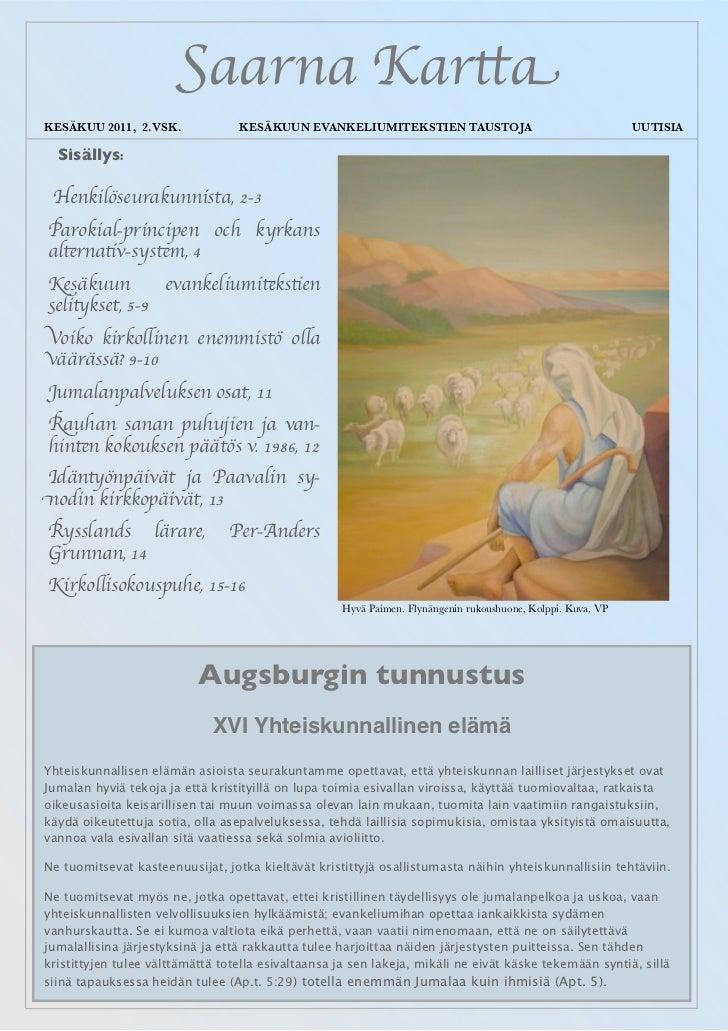 Saarna KarttaKESÄKUU 2011, 2.VSK.             KESÄKUUN EVANKELIUMITEKSTIEN TAUSTOJA                                     UU...
