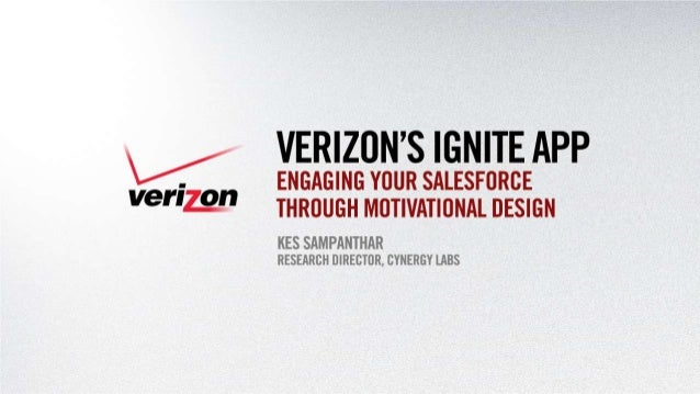 Kes Sampanthar - Verizon's Ignite App: Engaging Your Salesforce through Motivational Design