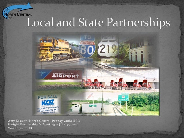 Local and State Partnerships: Freight in North Central PA
