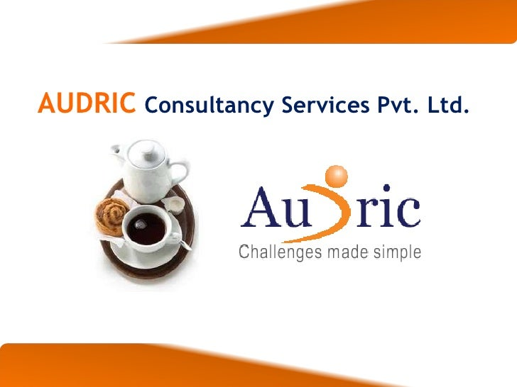 AUDRIC   Consultancy Services Pvt. Ltd.