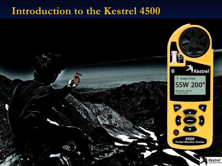 Kestrel 4500 Introduction