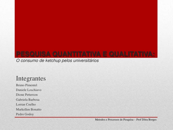 Integrantes<br />Bruno Pimentel<br />Daniele Loschiavo<br />Dione Petterson<br />Gabriela Barbosa<br />Lorran Coelho<br />...