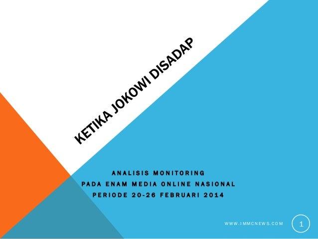 Ketika Jokowi Disadap : Analisis Monitoring Pada Enam Media Online Nasional