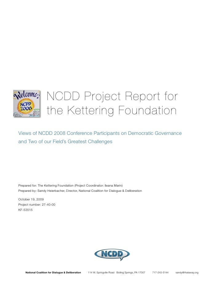 NCDD Project Report for                       the Kettering Foundation Views of NCDD 2008 Conference Participants on Democ...