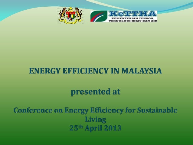 EE Initiatives and National EE Master Plan by The Ministry of Energy, Green Technology & Water