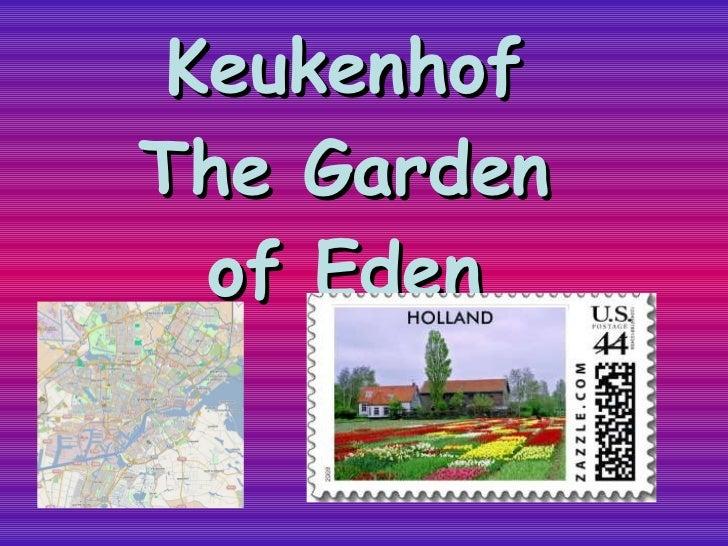 Keukenhof The Garden of Eden