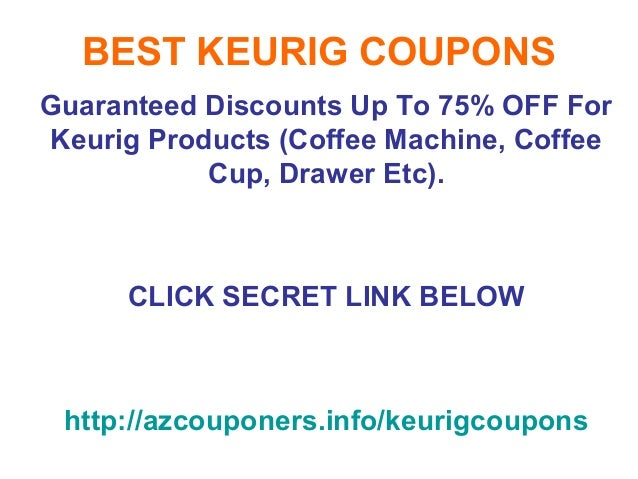 Keurig Coupons All Active Keurig Promo Codes & Coupon Codes - Up To 25% off in December As a real coffee lover, you will fall head over heels for your brand new Keurig single-cup coffee brewing system. Also shop the Keurig online store for brand name coffee and tea varieties that are a real treat.