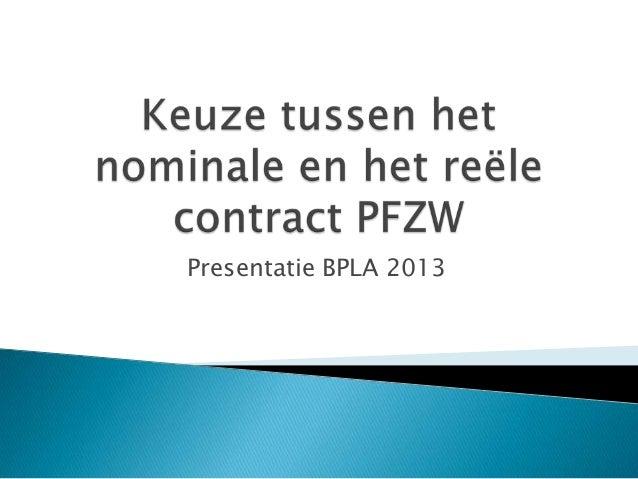 Presentatie BPLA 2013