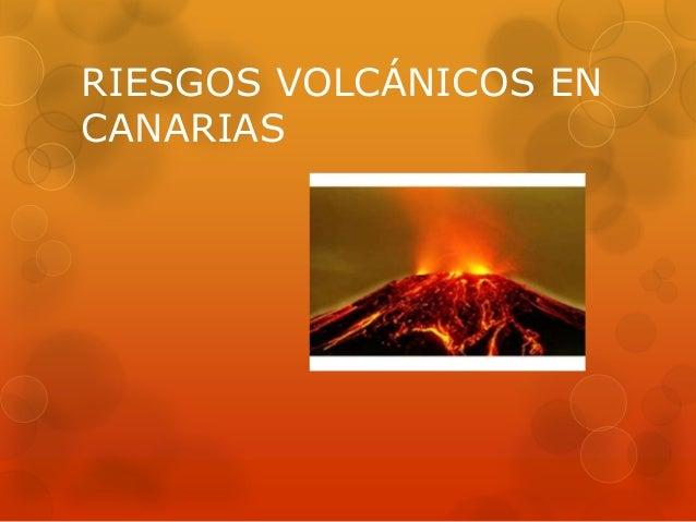 Kevin. Riesgos volcánicos en canarias
