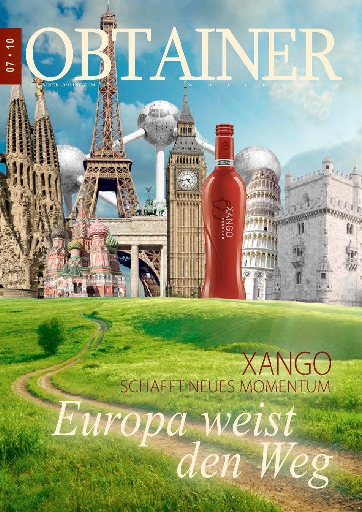 07 • 10                        XANGO            SCHAFFT NEUES MOMENTUM          Europa weist               den Weg