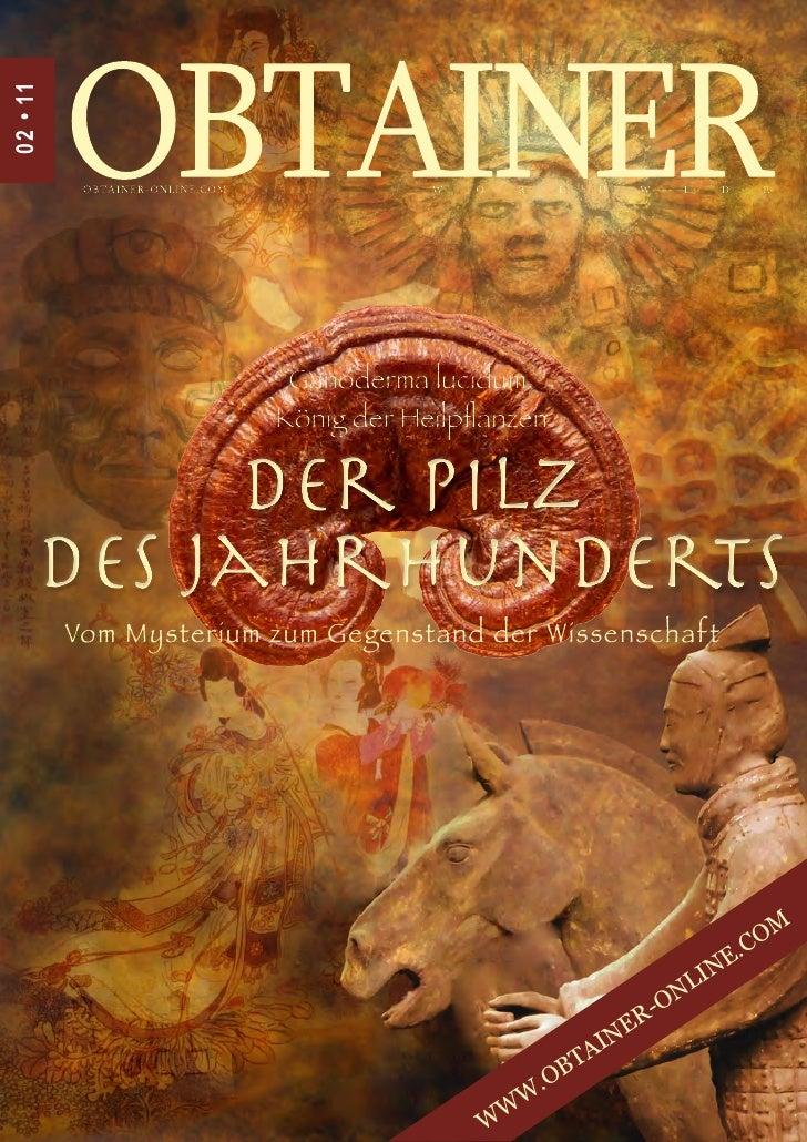 02 • 1 10 2 - 11                          Ganoderma lucidum,                         König der Heilpflanzen            Der...