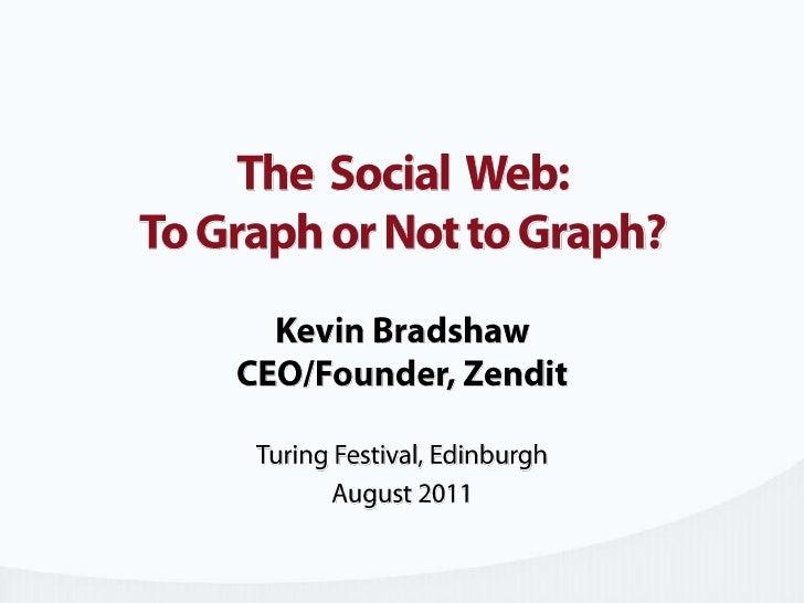 Kevin Bradshaw, Zendit