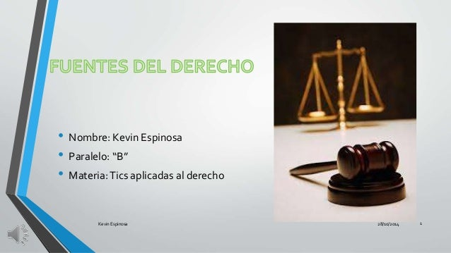 """• Nombre: Kevin Espinosa  • Paralelo: """"B""""  • Materia: Tics aplicadas al derecho  Kevin Espinosa 28/10/2014 1"""