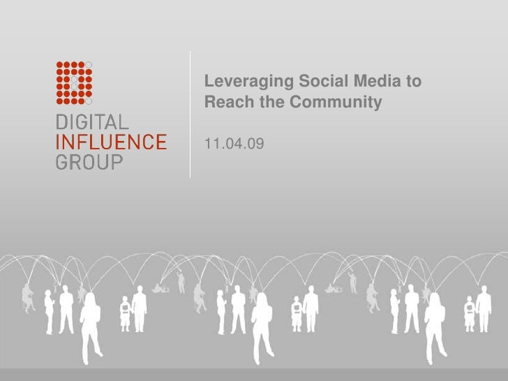 11.04.09<br />Leveraging Social Media to Reach the Community<br />