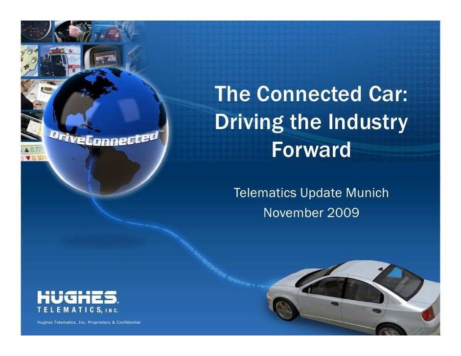 The Connected Car:                                                      Driving the Industry                              ...