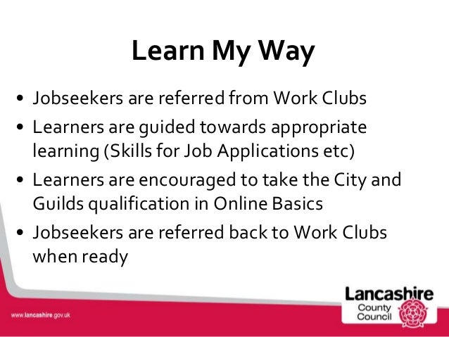 Way of Learning Learn my Way • Jobseekers Are